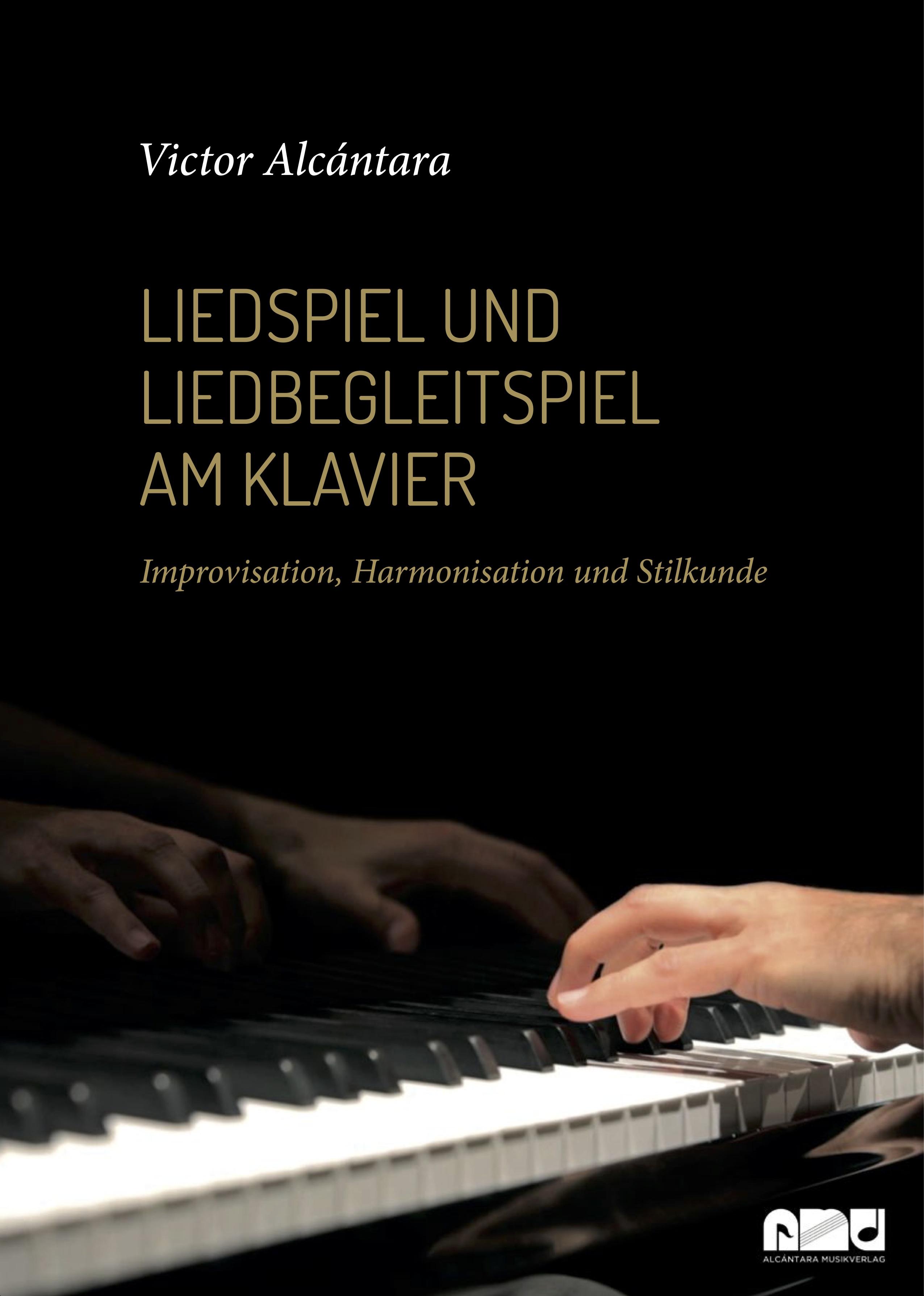 Liedspiel und Liedbegleitspiel am Klavier